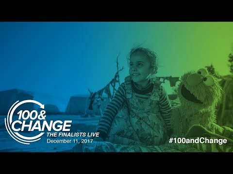 Sesame Workshop and the International Rescue Committee | 100&Change: The Finalists Live Presentation