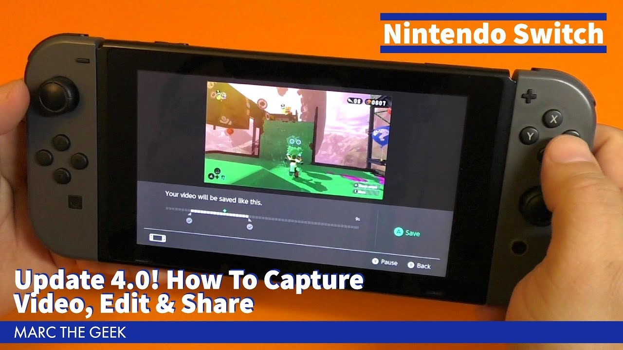 Nintendo Switch Update 4 0! How To Capture Video, Edit & Share