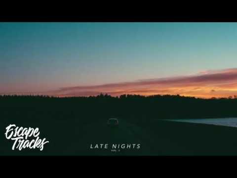 Late Nights Vol. 3   A Chill R&B Hip Hop Mix 2016