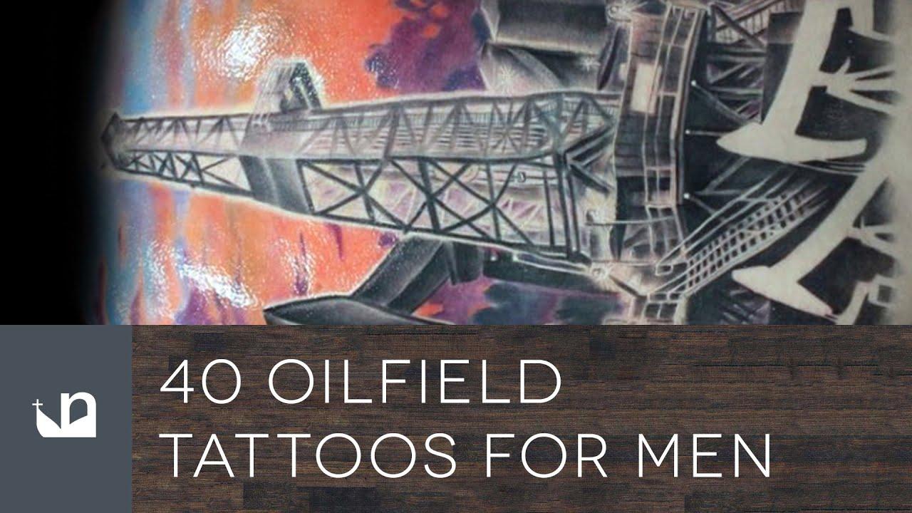 40 Oilfield Tattoos For Men YouTube