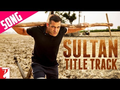 Sultan Title Song | Salman Khan | Anushka...