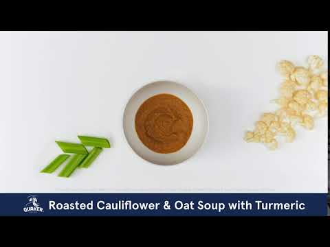 Quaker® Oats | Roasted Cauliflower & Oat Soup with Turmeric Recipe