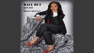 Ball out (feat. Breezy Montana)