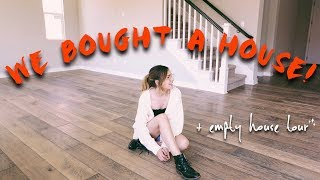 WE BOUGHT A HOUSE + empty house tour