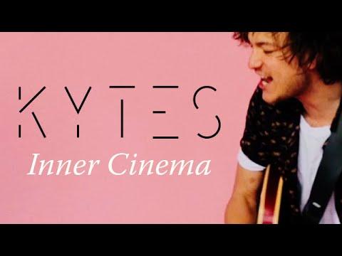 KYTES - Inner Cinema (OFFICIAL VIDEO)