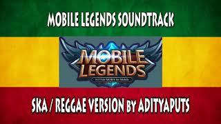 Mobile Legends Soundtrack Menu Music SKA/REGGAE Version Cover by Adityaputs