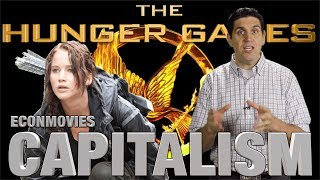 Capitalism and The Hunger Games: EconMovies #10