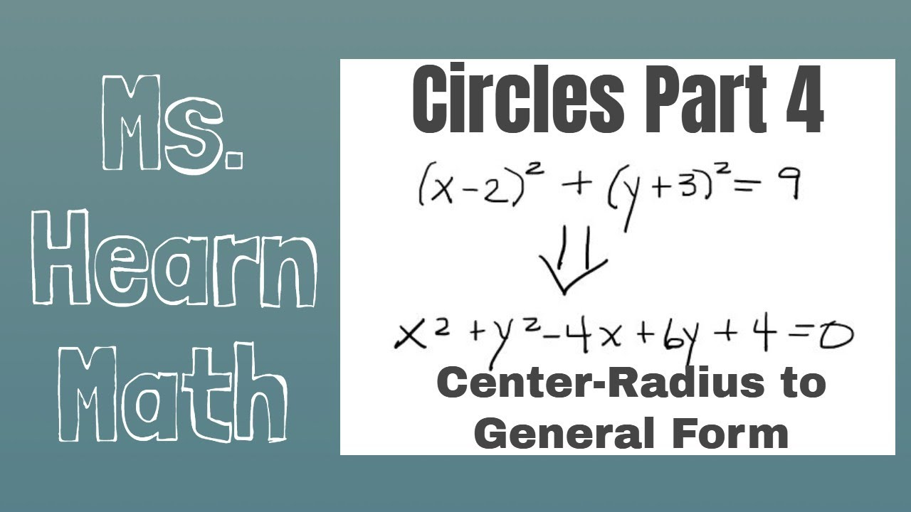 Circles: Convert Standard Form to General Form - YouTube