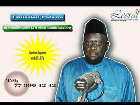 Fatawa Dr Mouhamed Ahmed LO du 06 -11- 2019 mp4