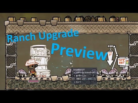 Ranching Upgrade Vorschau - Ranch Preview - Ranching Preview  - Oxygen not included deutsch