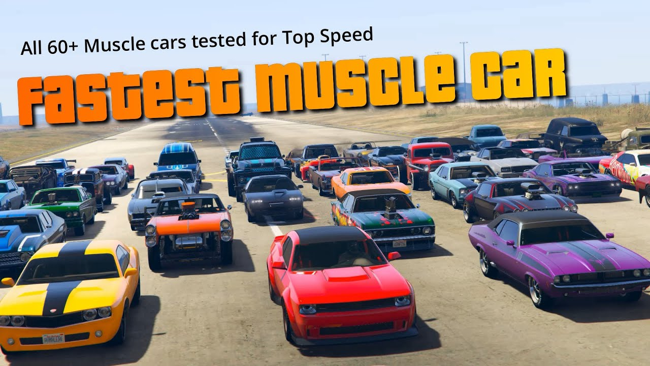 GTA V Which is the fastest muscle car 2020 | Top Speed Test