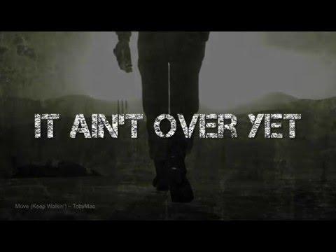 Move (Keep Walkin') - TobyMac w/lyrics