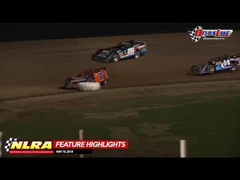 NLRA Late Model Highlights - Devils Lake Speedway - May 19, 2018