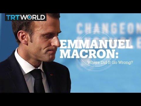 Emmanuel Macron: Where did it go wrong?