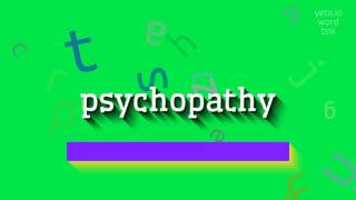 "How to say ""psychopathy""! (High Quality Voices)"