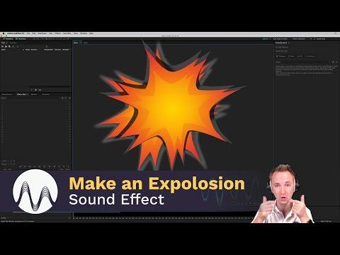 Explosion Sound Effect Tutorial