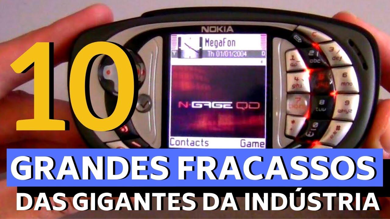 10 GRANDES FRACASSOS DAS GIGANTES DA INDÚSTRIA