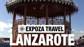 Lanzarote Vacation Travel Video Guide