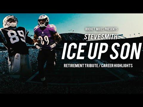 "Steve Smith Sr. - ""Ice Up Son"" - Retirement Tribute"