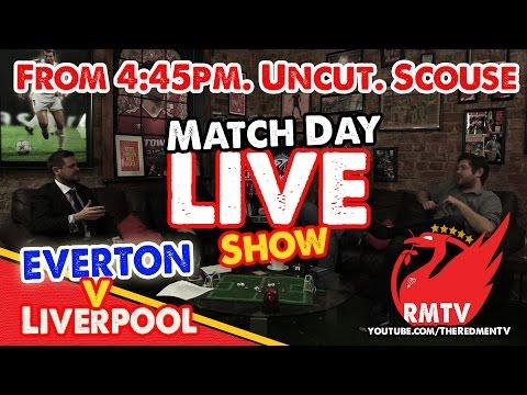 Everton v Liverpool: MATCHDAY LIVE Show!
