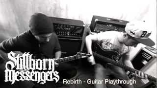 Stillborn Messengers - Rebirth (Guitar Playthrough)