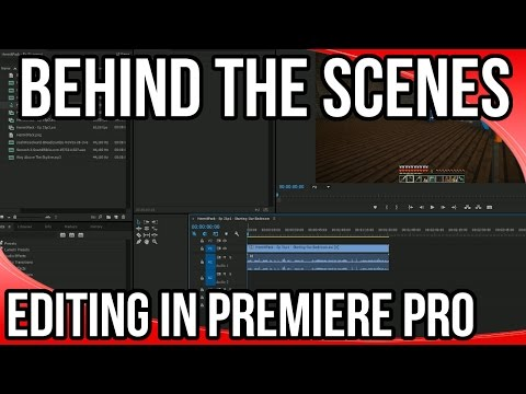 Behind the Scenes: How To Edit Minecraft Videos in Adobe Premiere Pro CC