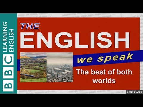The best of both worlds: The English We Speak