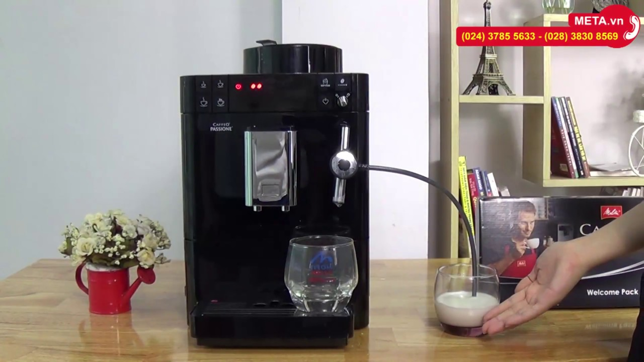 Hướng dẫn pha cà phê Espresso, Cappuccino với máy máy pha cà phê Melitta Caffeo Passione - META.vn