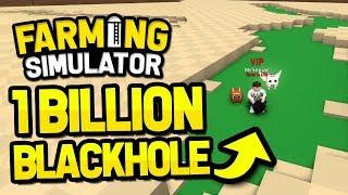 1 BILLION WHEAT WITH BLACKHOLE in ROBLOX FARMING SIMULATOR