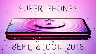 Top 5 Upcoming Super Phones in Sept & October 2018 | Amazing Phone Coming In September & Oct 2018