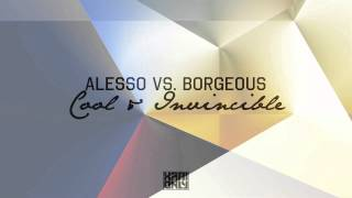 Gambar cover Alesso vs. Borgeous - Cool & Invincible (Xabi Only Edit)