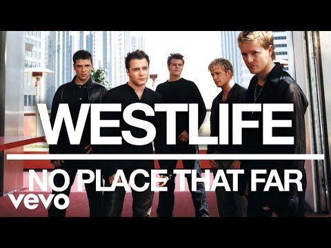 Westlife - No Place That Far (Official Audio)