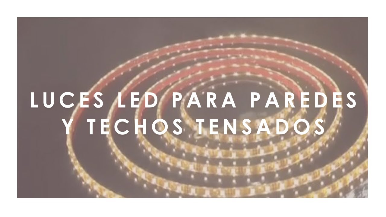 Luces Led Para Paredes Y Techos Tensados Duko Youtube