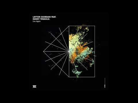Layton Giordani feat. Danny Tenaglia - Live Again - Drumcode - DC180