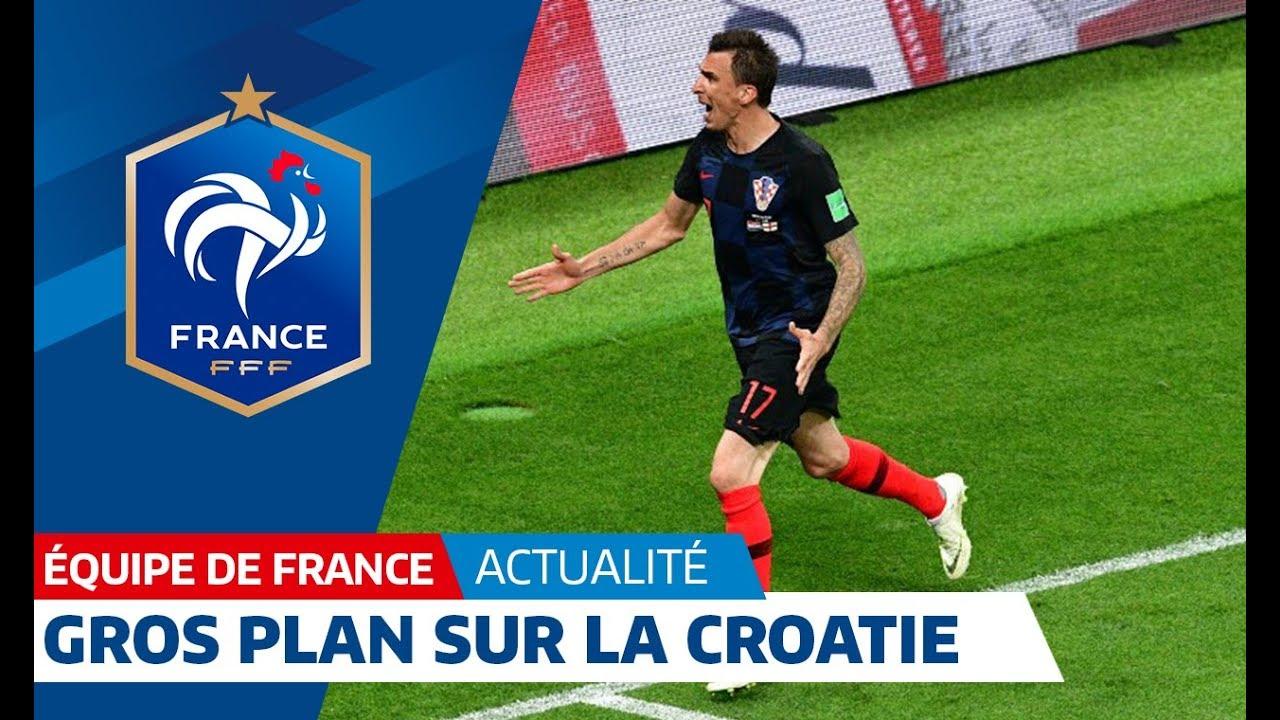 Équipe de France, Gros plan sur la Croatie I FFF 2018