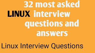 32 most asked Linux Interview Questions and Answers