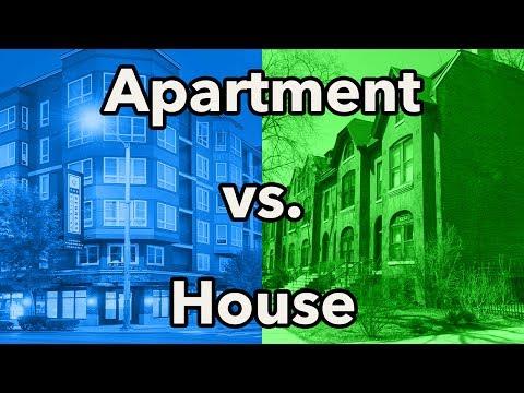 Apartment vs. House
