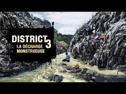 District 3 : la décharge monstrueuse