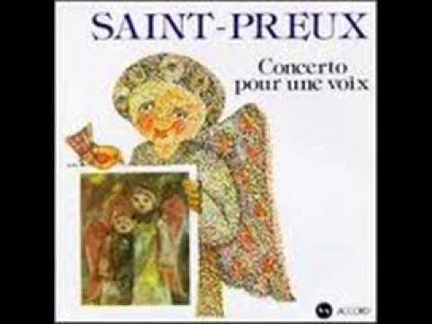SAINT-PREUX ( Concerto pour une voix.)