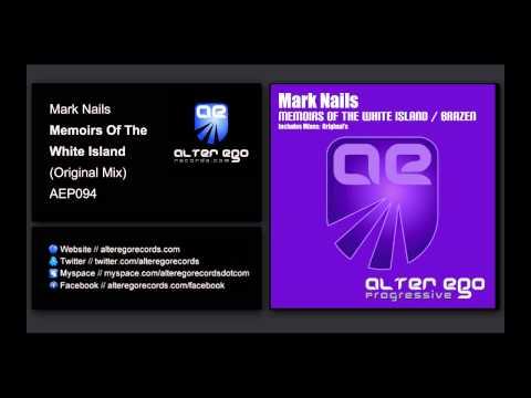 Mark Nails - Memoirs Of The White Island [Alter Ego Progressive]