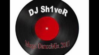 DJ Sh1ver Mega DanceMix 2011 (1)