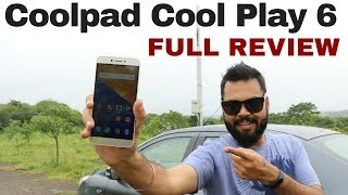 Coolpad COOL PLAY 6 FULL REVIEW | BEST Phone Under 15k?