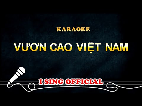 KARAOKE Vươn Cao Việt Nam l phong cách Vinamilk
