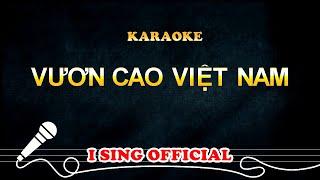 Vươn Cao Việt Nam Karaoke