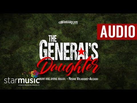 Regine Velasquez-Alcasid - Ikaw Ang Aking Mahal | The General's Daughter (Audio)