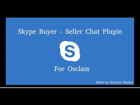 2018 Skype Buyer Seller Chat Plugin For Osclass Made By Rackons.in
