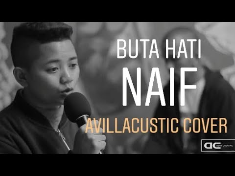 Buta hati-naif    avillacustic cover