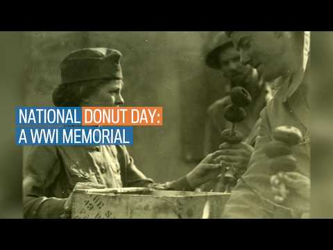 National Donut Day  A WWI memorial