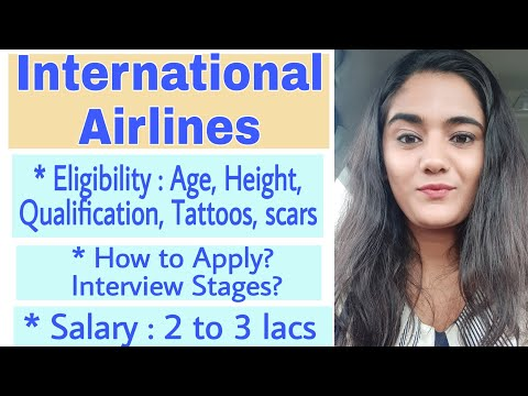 How To Join International Airlines As Cabin Crew : Eligibility Criteria, Interview Process, Salary