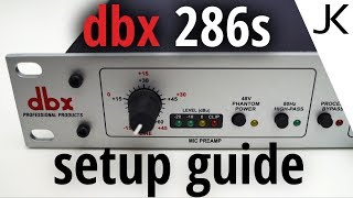 Best Settings and How To Connect - get started with the dbx 286s